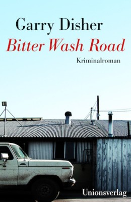 Gary Disher: Bitter Wash Road
