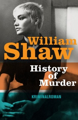 William Shaw: History of Murder