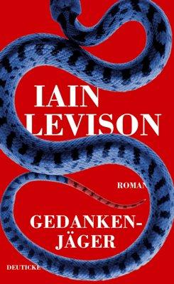 Iain Levison: Gedankenjäger, Zsolnay 2016