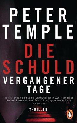 Peter Temple: Die Schuld vergangener Tage, Penguin Verlag 2016