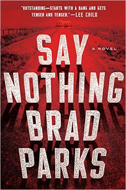 Brad Parks: Say Nothing, 2017