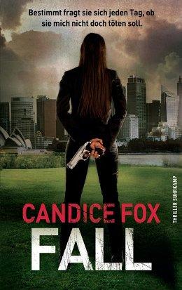 Candice Fox: Fall, Suhrkamp 2017