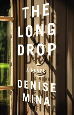 Denise Mina: The Long Drop, 2017