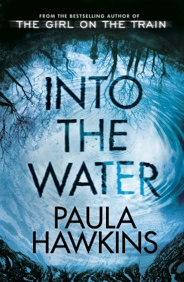 Paula Hawkins: Into the water, 2017