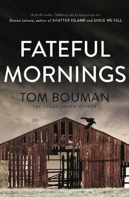 Tom Bouman: Fateful Mornings, W. W. Norton & Company 2017