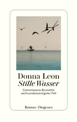 Donna Leon: Stille Wasser, Diogenes 2017