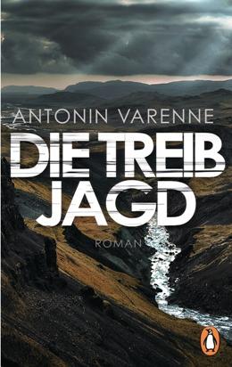 Antonin Varenne: Die Treibjagd, Penguin 2017