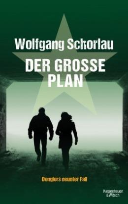 Wolfgang Schorlau: Der große Plan, Kiepenheuer & Witsch 2017