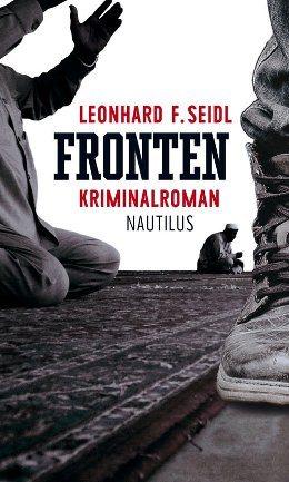 Leonhard F. Seidl: Fronten, Edition Nautilus 2017