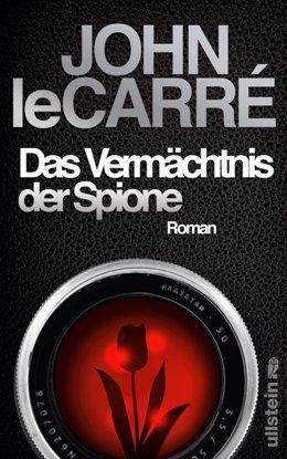 John le Carré: Das Vermächtnis der Spione, Ullstein 2017