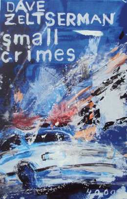 Dave Zeltserman: Small Crimes, Pulp Master 207