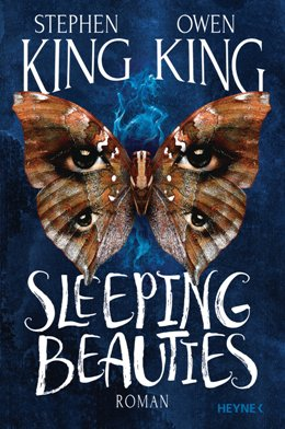 Stephen King, Owen King: Sleeping Beaties, Heyne, München 2017