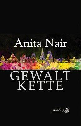 Anita Nair: Gewaltkette, Ariadne/Argument 2017